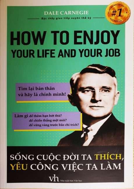 sach song cuoc doi ta thich 460x650 - Sách Sống Cuộc Đời Ta Thích, Yêu Công Việc Ta Làm