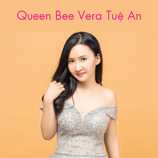 i GP42rQ9 X2 - Queen Bee - Vera Tuệ An